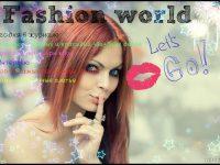Fashion world by ЗаЯ Из РаЯ